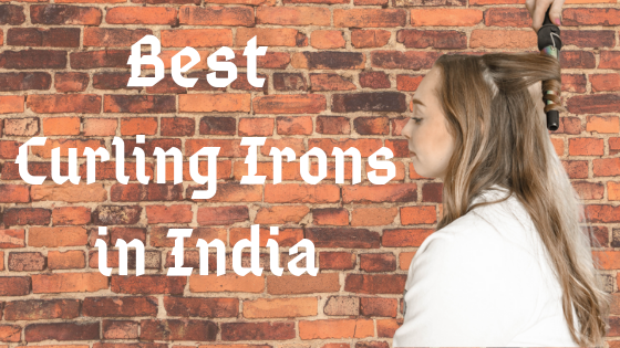 10 Best Curling Iron for Hair Stylist in India