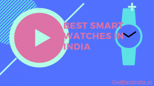 11 Best Smartwatch in India under 5000