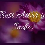 Top 31 Best Attar in India 2020