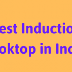 Top 17 Best Induction Cooktop in India 2020