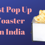 15 Best Pop Up Toaster in India 2020