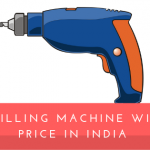 13 Best Drilling Machine with Price in India (2020)