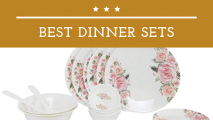 20 Best Dinner Sets for Kitchen in India 2021