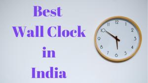 40 Best Wall Clocks in India 2021
