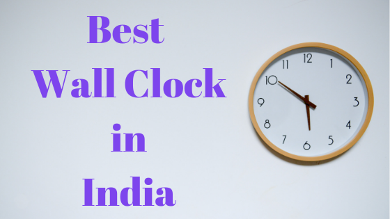 40 Best Wall Clocks in India 2020