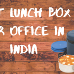 25 Best Lunch Box for Office in India 2020