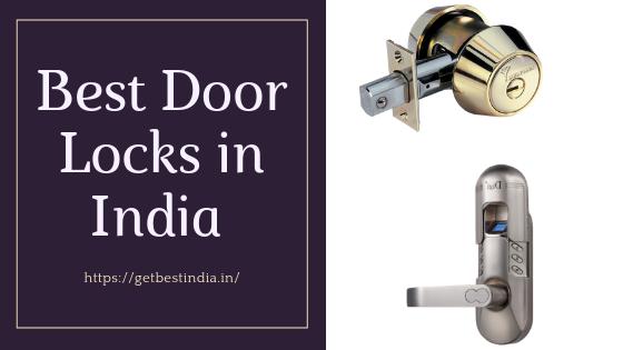 25 Best Door Locks in India 2020