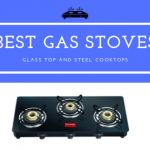35+ Best Gas Stove in India 2020 (Reviews Buying Guide)
