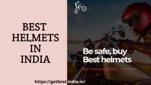 20 Best Helmets in India for Men 2020