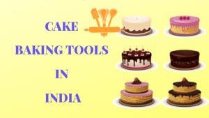 Cake Baking Tools to Buy