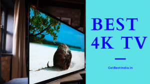 14 Best 4K LED TV in India 2021 (Android TV with Price)