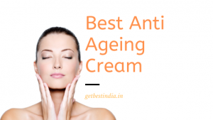 20 Best Anti Ageing Face Cream in India (2021 Updated)