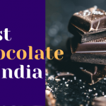 Top 13 Best Chocolate Brands in India 2020