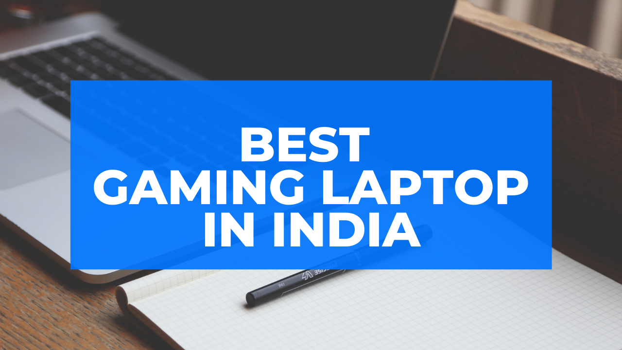 12 Best Gaming Laptop under 60000 in India 2020 (with Price)
