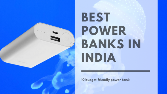 20 Best Power Banks in India 2020