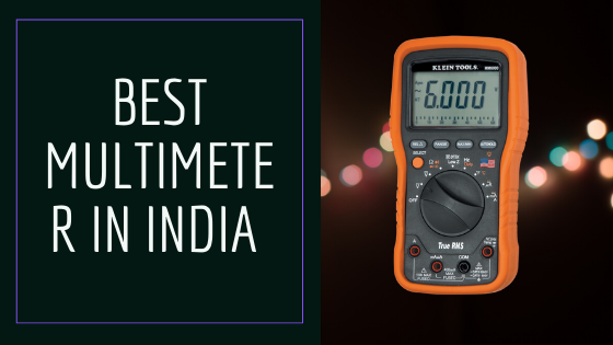 20 Best Multimeter in India 2020