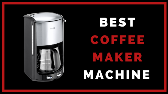 15 Best Coffee Maker Machine for Home in India 2020