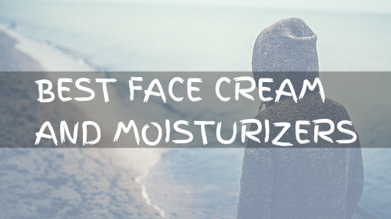 18 Best Face Cream and Moisturizers for Men in India 2020