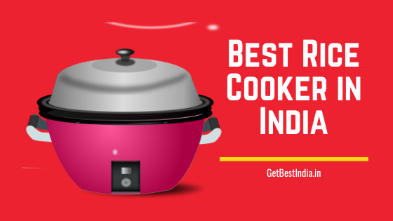 18 Best Rice Cooker in India 2020 (with Price)