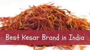 21 Best Saffron (Kesar) Brand in India 2021