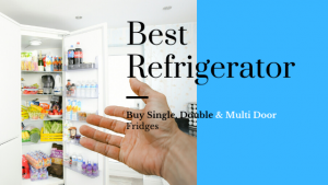25 Best Refrigerator (Fridge) in India 2020 under 20,000 Rs.