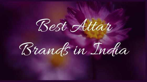 10 Best Attar Brands in India