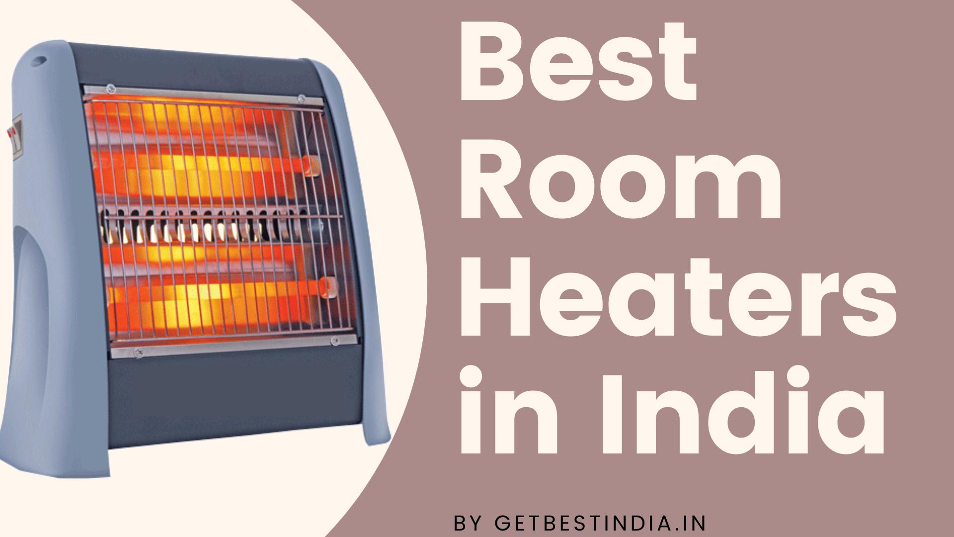 12 Best Room Heater to Buy in India 2020