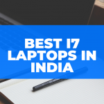 Top 10 Best i7 Laptop in India 2021