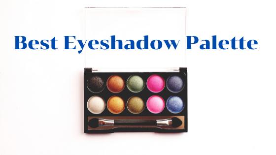15 Best Eyeshadow Palette in India 2020