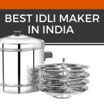 Top 15 Best Idli Maker in India 2021