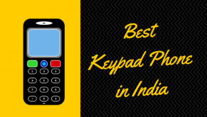 15 Best Keypad Phone in India 2020