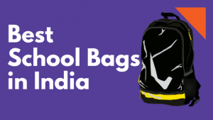 Top 22 Best School Bags (Backpack) online in India 2021