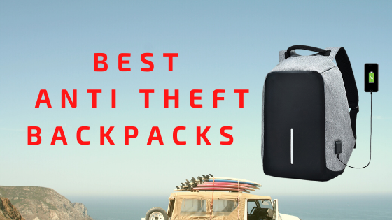 18 Best Anti Theft Backpacks in India 2020