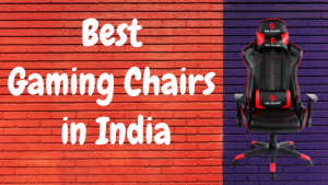 8 Best Gaming Chairs in India 2020