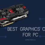 15 Best Graphics Card for PC in India 2020