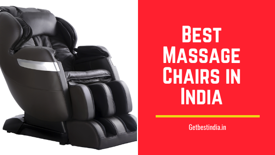 15 Best Zero Gravity Massage Chairs in India (with Price)