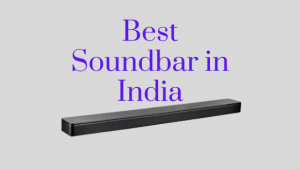 21 Best Soundbar in India 2021