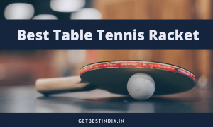 Best Table Tennis Racket under 1000 in India 2020