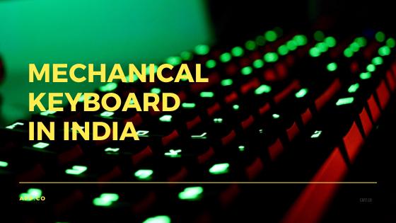 14 Best Cheap Mechanical Keyboard in India 2020