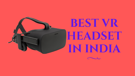 8 Best VR Headset in India 2020