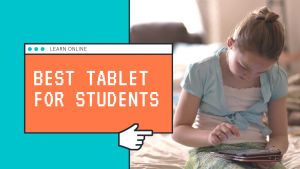 10 Best Tablet for Students Education under 15000 in India