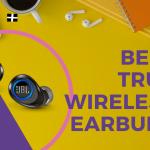 25 Best True Wireless Earbuds in India 2020
