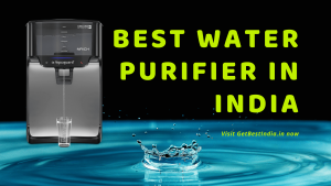Read more about the article 15 Best Water Purifier in India 2021