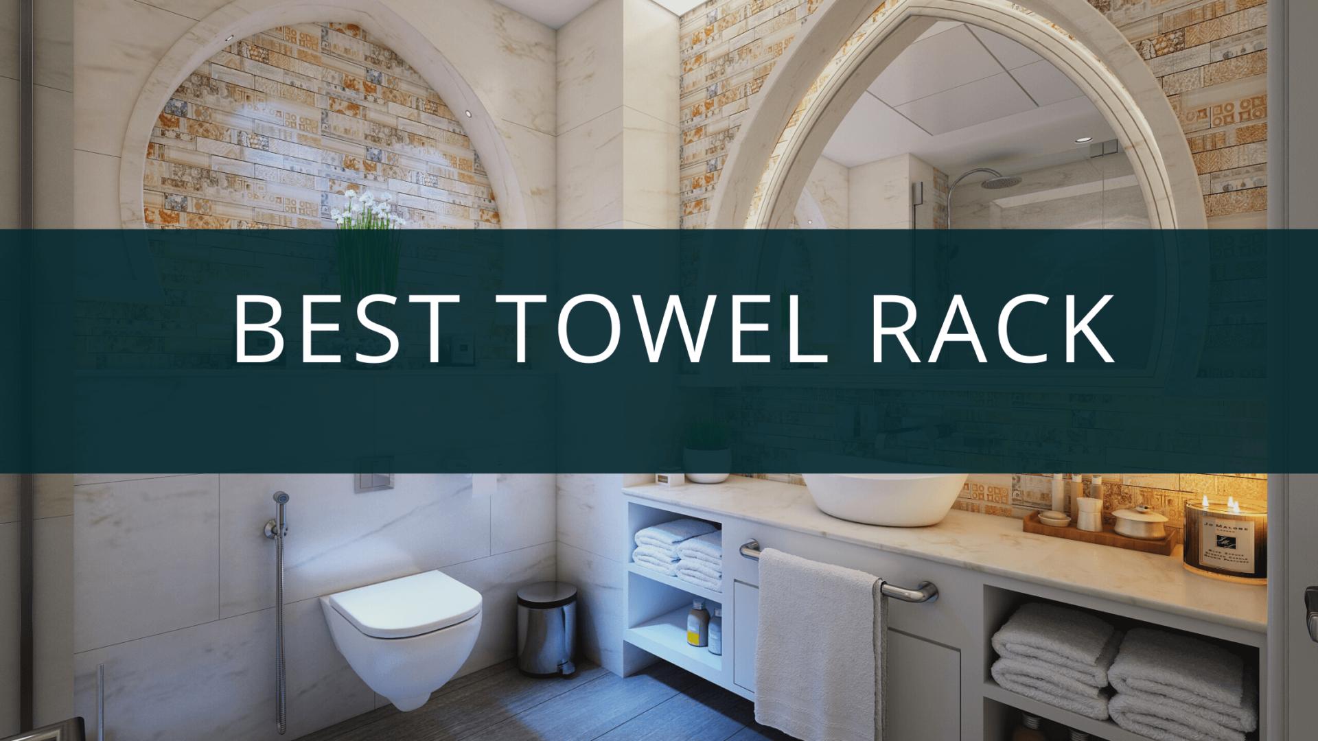 18 Best Towel Rack for Bathroom in India 2020