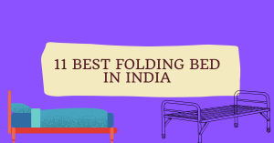 Read more about the article 11 Best Folding Bed in India 2021